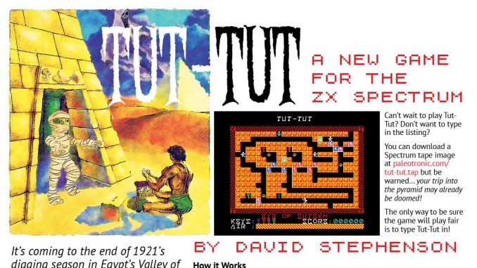Tut Tut A New Game For The Zx Spectrum Paleotronic Magazine